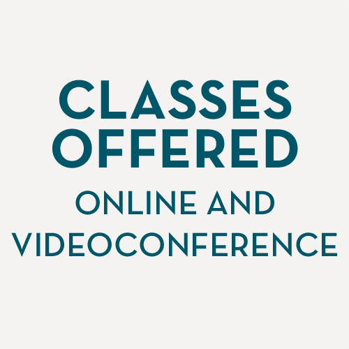 Classes offered in online and videoconferenced
